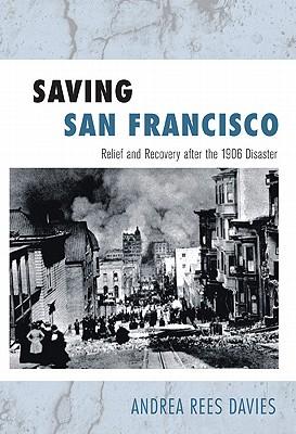 Saving San Francisco By Davies, Andrea Rees